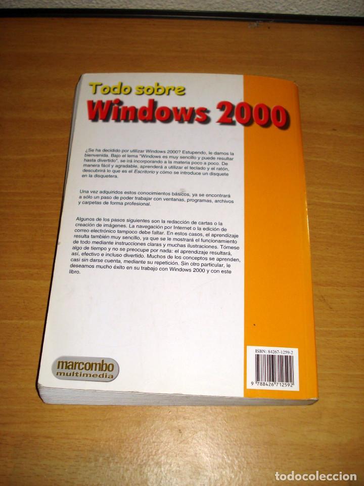 Libros de segunda mano: TODO SOBRE WINDOWS 2000 (GÜNTER BORN). MARCOMBO (2a. edición). AÑO 2000 - Foto 5 - 152302786
