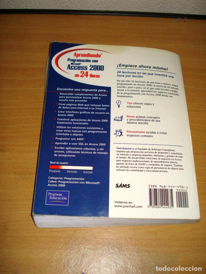 Libros de segunda mano: PROGRAMACIÓN CON MICROSOFT ACCESS 2000. APRENDIENDO EN 24 HORAS. PRENTICE HALL. AÑO 2001 - Foto 7 - 152305886