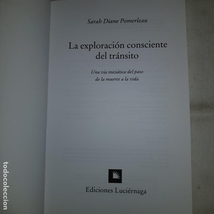 Libros de segunda mano: LA EXPLORACION CONSCIENTE DEL TRANSITO- SARAH DIANE PORMELAU- 1º ED. 2000 - Foto 2 - 152309214