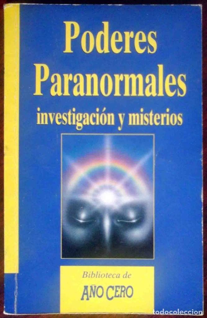 PODERES PARANORMALES. INVESTIGACIÓN Y MISTERIOS. BIBLIOTECA AÑO CERO. (Libros de Segunda Mano - Parapsicología y Esoterismo - Otros)