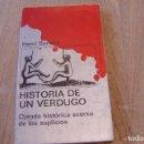 Libros de segunda mano: HISTORIA DE UN VERDUGO. HENRI SANSON. TUSQUETS EDITOR. 1970. Lote 152326306