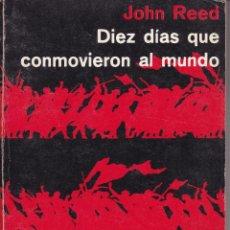 Libros de segunda mano: DIEZ DIAS QUE CONMOVIERON AL MUNDO -- JOHN REID. Lote 205745781