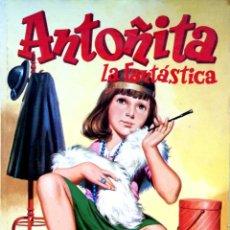 Libros de segunda mano: BORITA CASAS. ANTOÑITA LA FANTÁSTICA. MADRID. 1981. Lote 152365250
