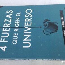 Libros de segunda mano: LAS 4 FUERZAS QUE RIGEN EL UNIVERSO/ JORDI PEREYRA/ PAIDOS. Lote 152378362
