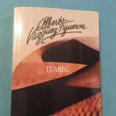 Libros de segunda mano: LIBRO. TUAREG. ALBERTO VÁZQUEZ FIGUEROA. BEST SELLER. NUEVO SIN USAR. Lote 152379124
