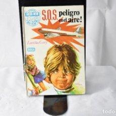 Libros de segunda mano: S.O.S. PELIGRO EN EL AIRE. LORETTA. GREY,. Lote 152396846