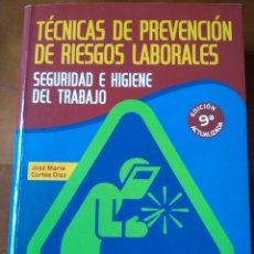 Libros de segunda mano: TÉCNICAS DE PREVENCIÓN DE RIESGOS LABORALES. SEGURIDAD E HIGIENE DEL TRABAJO. JOSÉ MARÍA CORTÉS DÍAZ. Lote 152407206