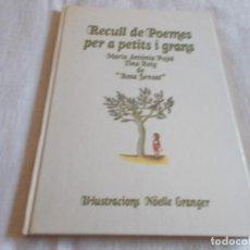 Libros de segunda mano: RECULL DE POEMES PER A PETITS I GRANS. Lote 152520438