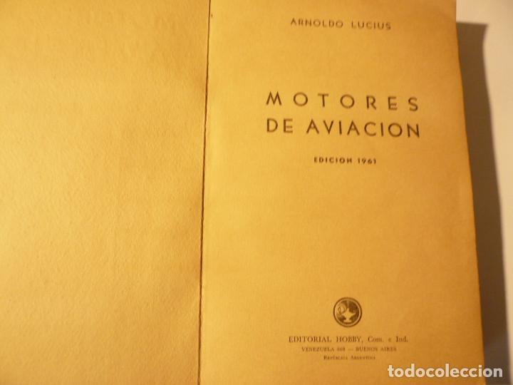 Libros de segunda mano: CURSO BÁSICO DE MOTORES DE AVIACIÓN. ARNOLDO LUCIUS. 1961 - Foto 3 - 152528274