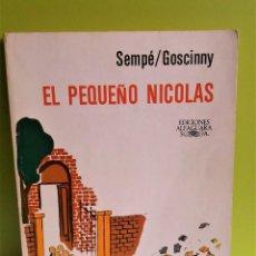Libros de segunda mano: EL PEQUEÑO NICOLAS SEMPE GOSCINNY ALFAGUARA . Lote 152539990