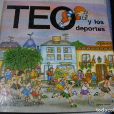 Libros de segunda mano: TEO Y LOS DEPORTES. Lote 152540130