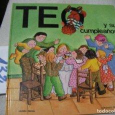 Libros de segunda mano: TEO Y SU CUMPLEAÑOS. Lote 152540186