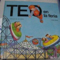Libros de segunda mano: TEO EN LA FERIA. Lote 152540334