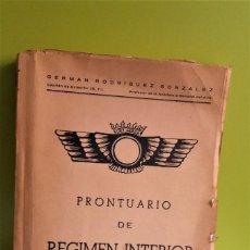 Libros de segunda mano: PRONTUARIO DE REGIMEN INTERIOR - ESCUELA ELEMENTAL DE PILOTOS - 1958. Lote 152540570