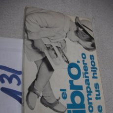 Libros de segunda mano: EL LIBRO, COMPAÑERO DE TUS HIJOS - ANA KRUGER. Lote 152540626