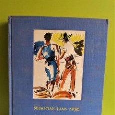 Libros de segunda mano: LOS HOMBRES DE LA TIERRA Y DEL MAR - SEBASTIÁN JUAN ARBÓ. EDITORIAL ARGOS. Lote 152540778
