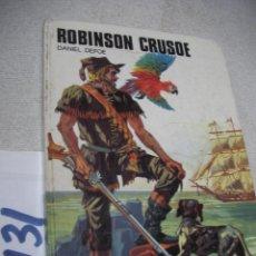 Libros de segunda mano: ANTIGUO LIBRO - ROBINSO CRUSOE. Lote 152540906