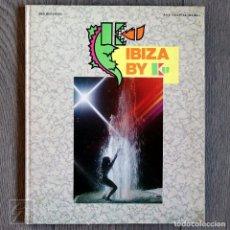 Libros de segunda mano: BOOK IBIZA BY KU 1988 • ENGLISH EDITION. Lote 152542758