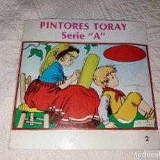 Libros de segunda mano: PINTORES TORAY. SERIE A. CUADERNOS PARA COLOREAR. MARÍA PASCUAL. N° 2. Lote 152578022