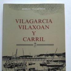 Libri di seconda mano: VILAGARCÍA VILAXOAN Y CARRIL/MARCELINO ABUIN. Lote 152620980