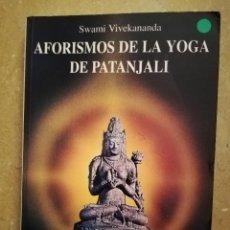 Libros de segunda mano: AFORISMOS DE LA YOGA DE PATANJALI (SWAMI VIVEKANANDA) RCR EDICIONES. Lote 152631398