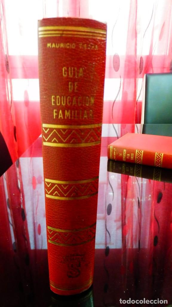 Libros de segunda mano: GUIA DE EDUCACIÓN FAMILIAR * Mauricio Tieche 1ª edición 1971 * Tapas duras - Foto 4 - 152697606