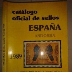 Libros de segunda mano: CATÁLOGO OFICIAL DE SELLOS DE ESPAÑA ANDORRA 1989 I CENTENARIO DE LA CREACIÓN DEL CUERPO DE CORREOS. Lote 152718914