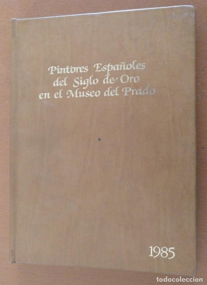 Libros de segunda mano: AGENDA DE ARTE PINTORES ESPAÑOLES DEL SIGLO DE ORO EN EL MUSEO DEL PRADO BARCELONA 1985 - Foto 2 - 152723806
