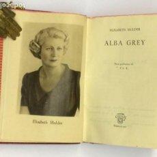 Libros de segunda mano: AÑO 1950 - MULDER, ELISABETH. ALBA GREY - AGUILAR COLECCIÓN CRISOL 307 PRIMERA EDICIÓN. Lote 152740950