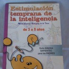 Libros de segunda mano: ESTIMULACION TEMPRANA DE LA INTELIGENCIA .. Lote 152743238