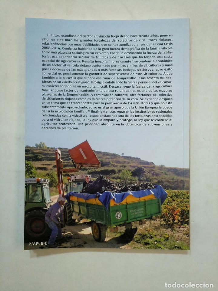 Libros de segunda mano: LOS VITICULTORES DEL SIGLO XXI: LA FUERZA DEL RIOJA. I. MIGUEL LARREINA GONZALEZ. TDK371 - Foto 2 - 152749342