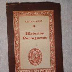 Libros de segunda mano: HISTORIAS PORTUGUESAS. FARIA Y SOUSA. COLECCIÓN CISNEROS 1943.. Lote 152762734