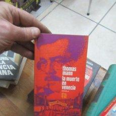 Libros de segunda mano: LIBRO LA MUERTE EN VENECIA THOMAS MANN 1971 PLAZA Y JANES L-19115. Lote 152779078