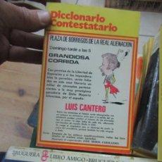 Libros de segunda mano: LIBRO DICCIONARIO CONTESTATARIO LUIS CANTERO 1973 ED. MARTE . Lote 152782970