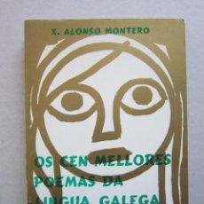 Livres d'occasion: XESÚS ALONSO MONTERO (ED.). OS CEN MELLORES POEMAS DA LINGUA GALEGA. 4ª ED. LUGO: CELTA, 1975. Lote 152793750