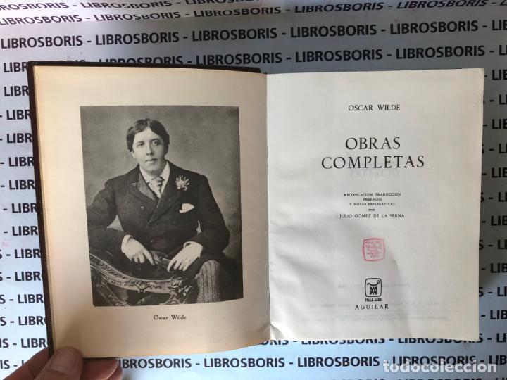 Libros de segunda mano: OSCAR WILDE - OBRAS COMPLETAS - AGUILAR - OBRAS ETERNAS - Foto 4 - 152818670