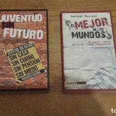 Libros de segunda mano: JUNENTUD SIN FUTURO + EL MEJOR DE LOS MUNDOS, EDITORIAL ICARIA ASACO. Lote 37720081