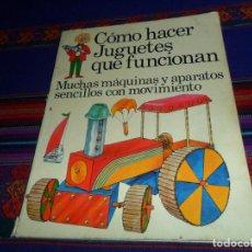Libros de segunda mano: CÓMO HACER JUGUETES QUE FUNCIONAN. PLESA 1976. REGALO CÓMO HACER DE ESPIÁS. RÚSTICA. RARO.. Lote 152858586