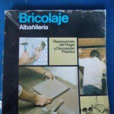 Libros de segunda mano: BRICOLAJE ALBAÑILERIA CEAC. Lote 152872430