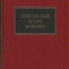 Libros de segunda mano: CÓMO DIALOGAR DE FORMA CONSTRUCTIVA JOSEPH M STRAYHORN JR.. Lote 152889442