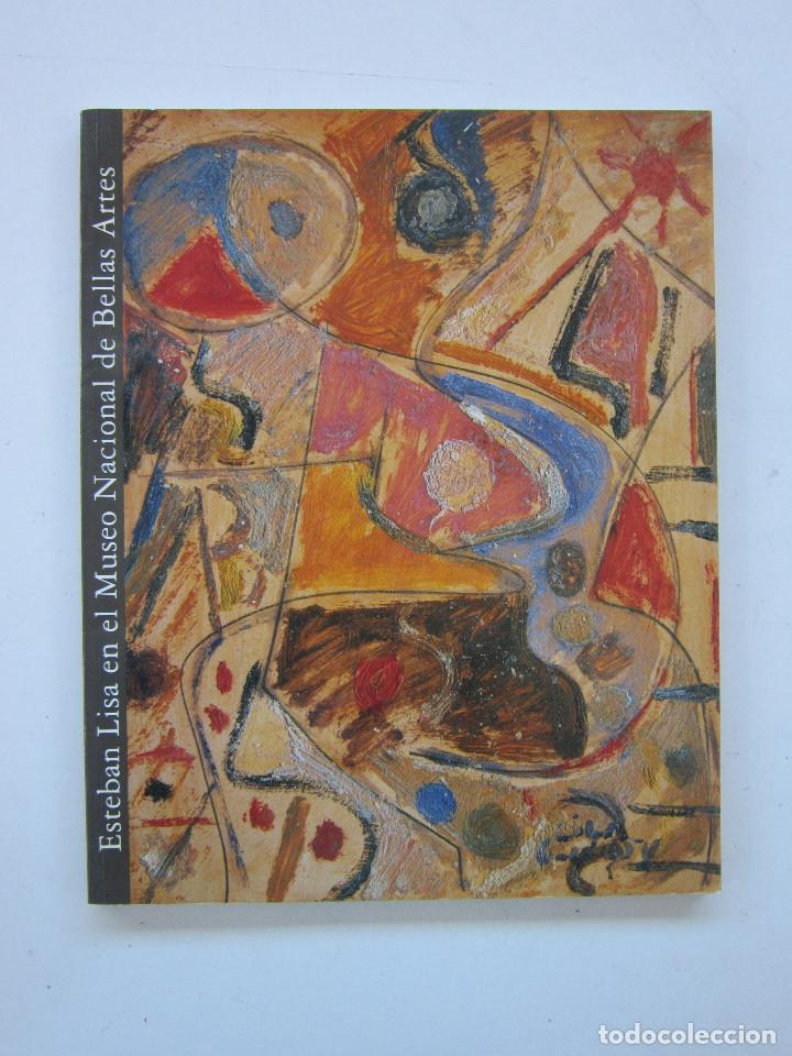 ESTEBAN LISA. BUENOS AIRES: MUSEO NACIONAL DE BELLAS ARTES, 1999 (Libros de Segunda Mano - Bellas artes, ocio y coleccionismo - Otros)