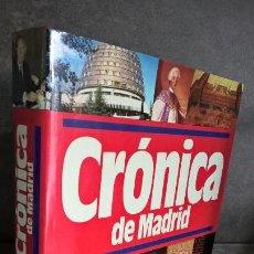 Libros de segunda mano: CRONICA DE MADRID. PLAZA JANES 1990. . Lote 152923418