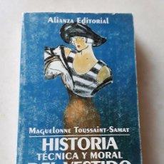 Libros de segunda mano: HISTORIA TÉCNICA Y MORAL DEL VESTIDO 3 (COMPLEMENTOS Y ESTRATEGIAS). EXCELENTE. TOUSSAINT-SAMAT.. Lote 134115822