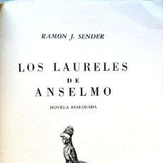 Libros de segunda mano: RAMÓN J. SENDER. LOS LAURELES DE ANSELMO. NOVELA DIALOGADA. MÉXICO, 1958. Lote 152965662