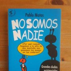 Libros de segunda mano: IMAGEN DEL VENDEDOR NO SOMOS NADIE. MOTOS PABLO. SANTILLANA. (2003) 197PP. Lote 152968702