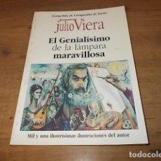 Libros de segunda mano: JULIO VIERA. EL GENIALÍSIMO DE LA LÁMPARA MARAVILLOSA. ED. PROMOCIONS. 1ª EDICIÓN 1994. MALLORCA.. Lote 152972110