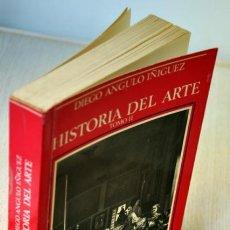 Libros de segunda mano: HISTORIA DEL ARTE. TOMO II - ANGULO IÑIGUEZ, DIEGO. Lote 152982732
