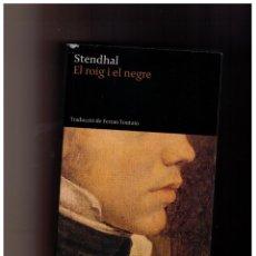 Libros de segunda mano: EL ROIG I EL NEGRE - STENDHAL. Lote 152985022