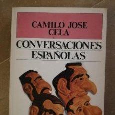 Libros de segunda mano: CONVERSACIONES ESPAÑOLAS (CAMILO JOSÉ CELA) P & J. Lote 153021474