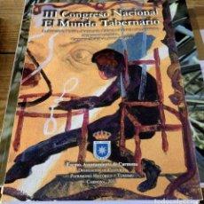 Libros de segunda mano: II Y III CONGRESO NACIONAL EL MUNDO TABERNARIO, LA INDUSTRIA VINARIA,SOCIOLOGIA,CIENCIA Y CULTURA . Lote 153047594